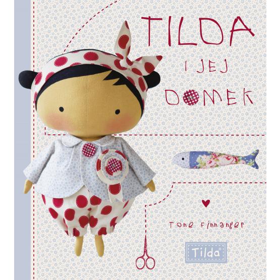 Książka Tilda i jej domek Finnanger Tone