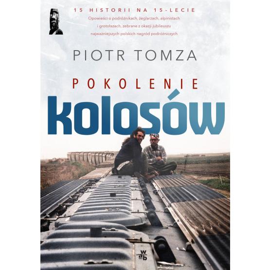 Książka Pokolenie Kolosów Tomza Piotr