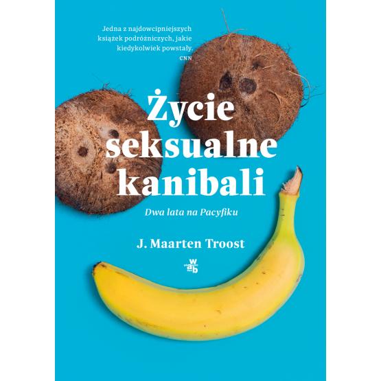 Książka Życie seksualne kanibali Troost Maarten J.