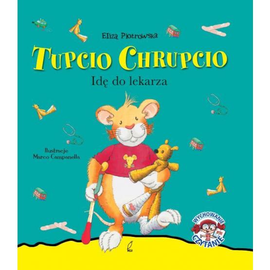 Książka Tupcio Chrupcio. Idę do lekarza Piotrowska Eliza