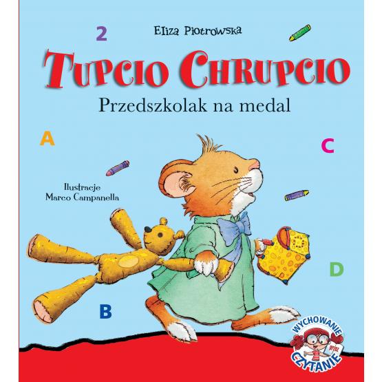 Książka Tupcio Chrupcio. Przedszkolak na medal Piotrowska Eliza