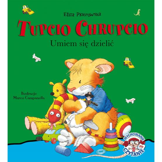Książka Tupcio Chrupcio. Umiem się dzielić Piotrowska Eliza