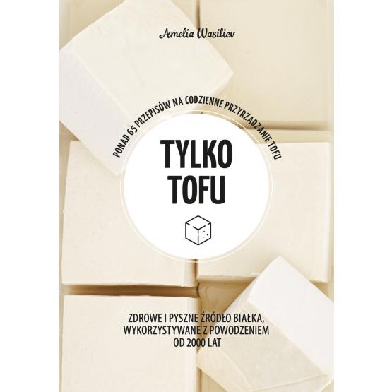 Książka Zielona seria. Tylko tofu Amelia Wasiliev