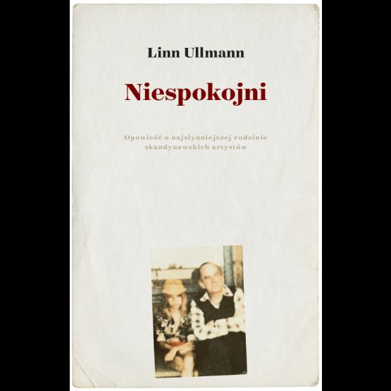 Książka Niespokojni Ullmann Linn