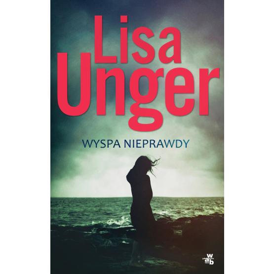 Książka Wyspa nieprawdy Unger Lisa