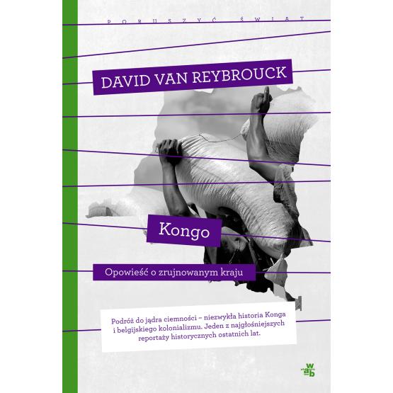 Książka Kongo. Kolekcja poruszyć świat Reybrouck Van David