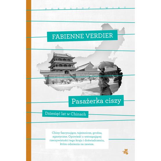 Książka Pasażerka ciszy. Kolekcja poruszyć świat Verdier Fabienne