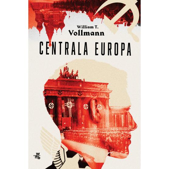 Książka Centrala Europa William T. Vollmann