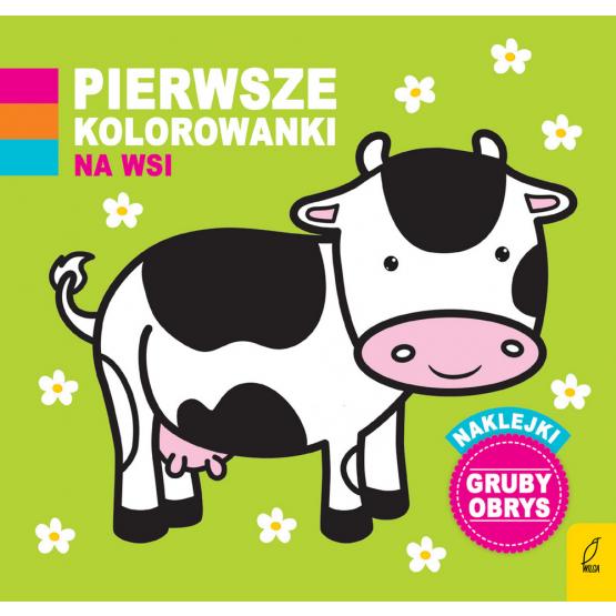 Książka Pierwsze kolorowanki. Na wsi Praca zbiorowa
