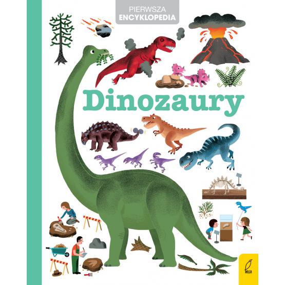 Książka Pierwsza encyklopedia. Dinozaury Praca zbiorowa