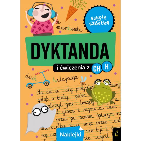 Książka Szkoła na szóstkę. Dyktanda na h/ch Praca zbiorowa