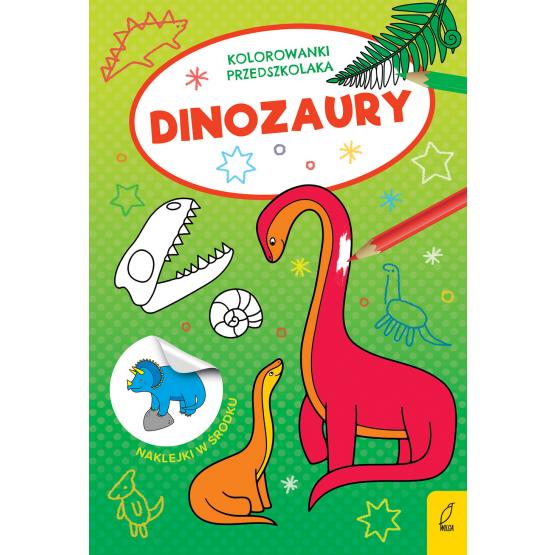 Książka Kolorowanki przedszkolaka. Dinozaury Praca zbiorowa