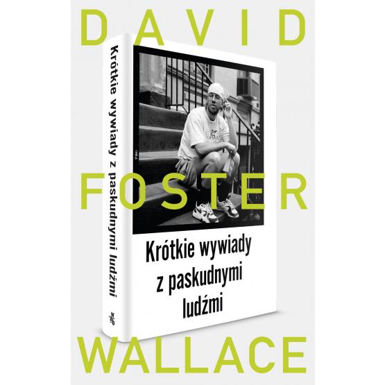 Książka Krótkie wywiady z paskudnymi ludźmi Wallace Foster David