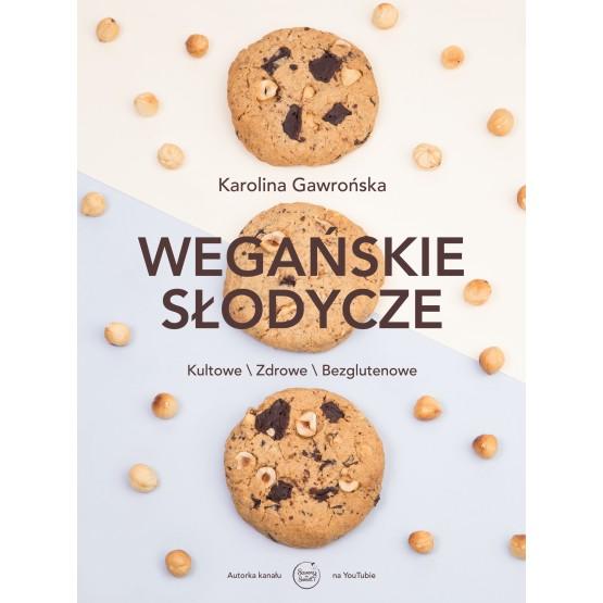 Książka Wegańskie słodycze Gawrońska Karolina