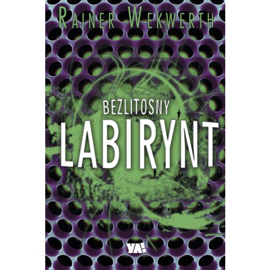 Książka Bezlitosny labirynt Wekwerth Rainer