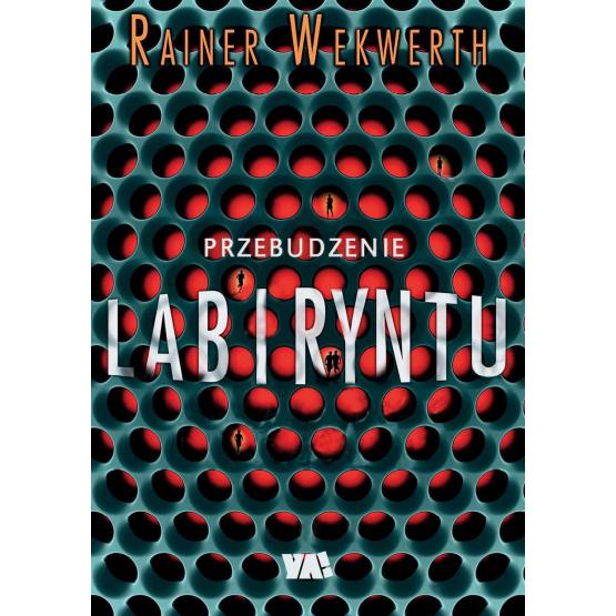 Książka Przebudzenie labiryntu Wekwerth Rainer