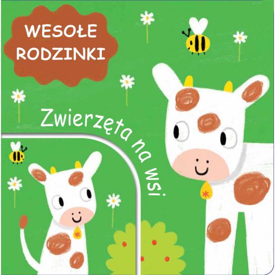 Książka Zwierzęta na wsi. Wesołe rodzinki Praca zbiorowa