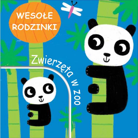 Książka Zwierzęta w zoo. Wesołe rodzinki Praca zbiorowa