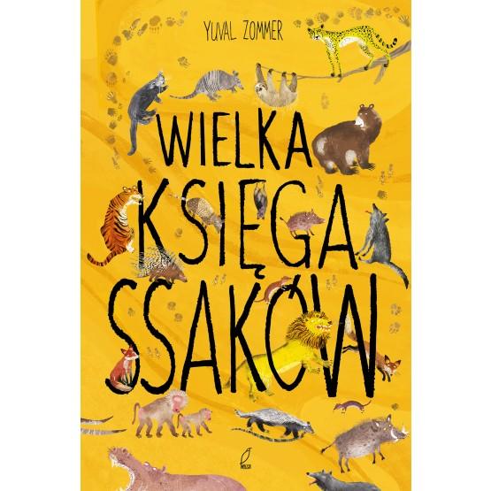 Książka Wielka księga ssaków Zommer Yuval