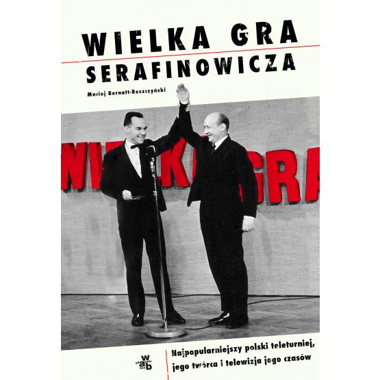 Książka Wielka gra Serafinowicza Reszczyński Bernatt- Maciej