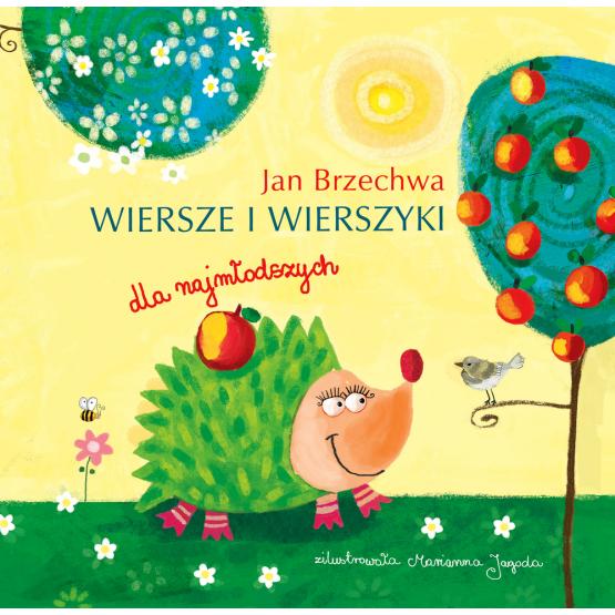 Książka Brzechwa. Wiersze i wierszyki dla najmłodszych Brzechwa Jan