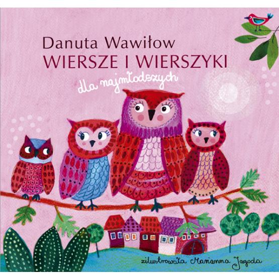 Książka Danuta Wawiłow. Wiersze i wierszyki dla najmłodszych Wawiłow Danuta
