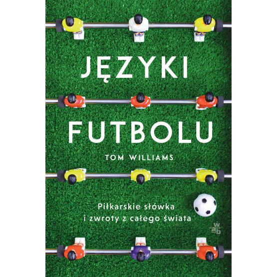 Książka Języki futbolu Tom Williams