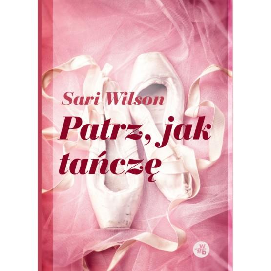 Książka Patrz jak tańczę Wilson Sari