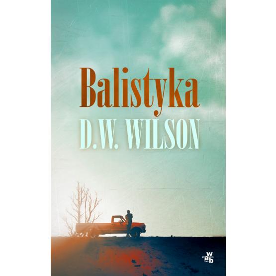 Książka Balistyka Wilson D.W.