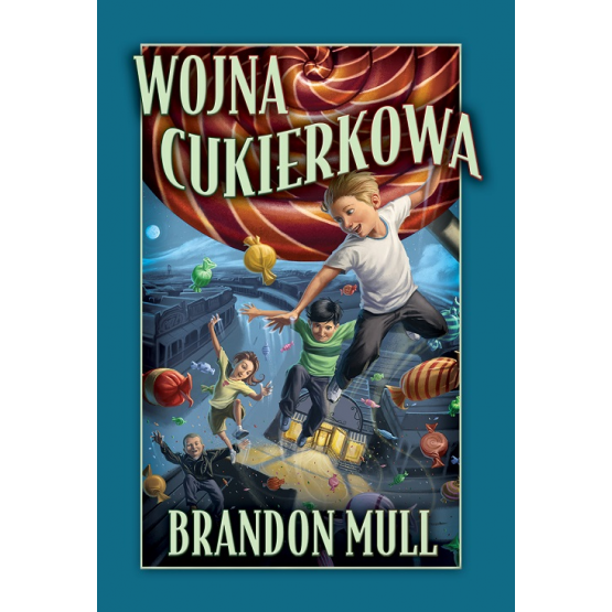 Książka Wojna cukierkowa Mull Brandon