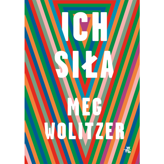 Książka Ich siła Meg Wolitzer