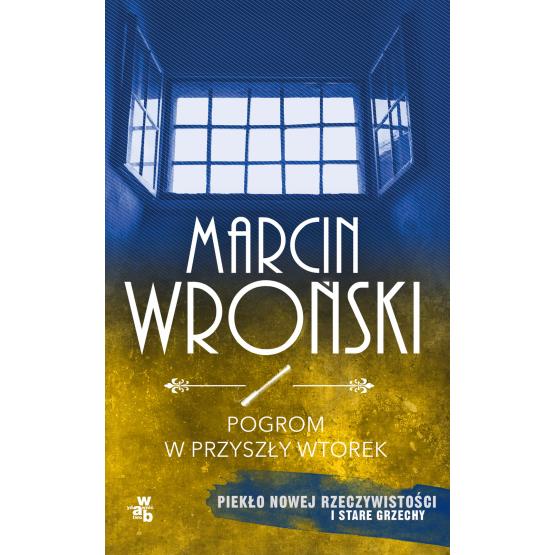 Książka Pogrom w przyszły wtorek. Pocket Wroński Marcin