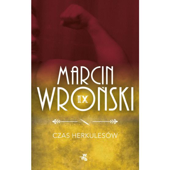Książka Czas Herkulesów Wroński Marcin