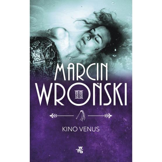 Książka Kino Venus Wroński Marcin