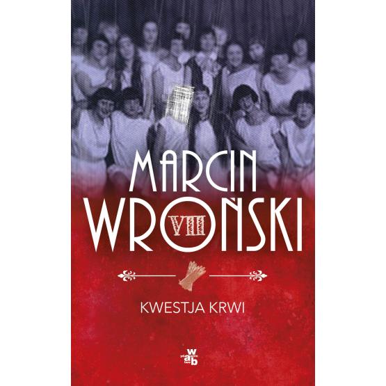 Książka Kwestja krwi Wroński Marcin