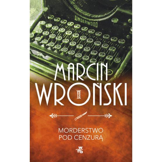 Książka Morderstwo pod cenzurą Wroński Marcin