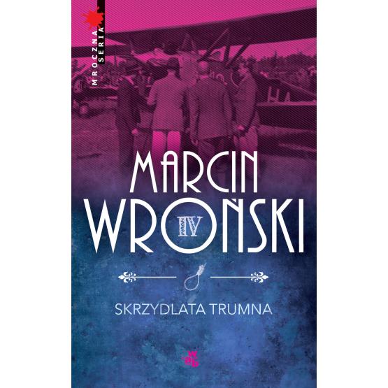 Książka Skrzydlata trumna Wroński Marcin