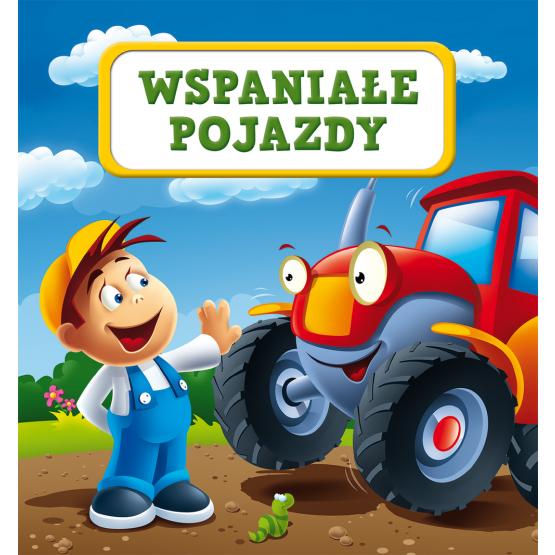 Książka Wspaniałe pojazdy Kozłowska Urszula