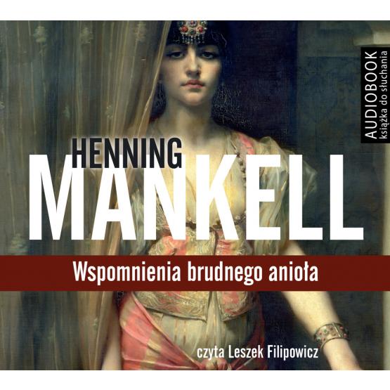 Książka Wspomnienia brudnego anioła Mankell Henning