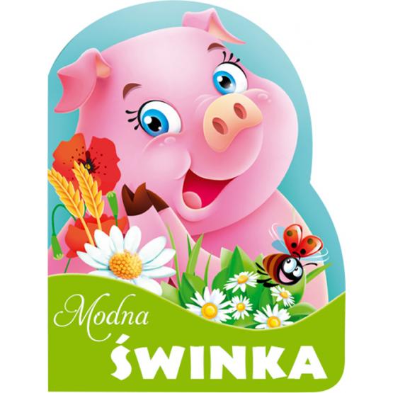 Książka Modna świnka. Wykrojnik Kozłowska Urszula