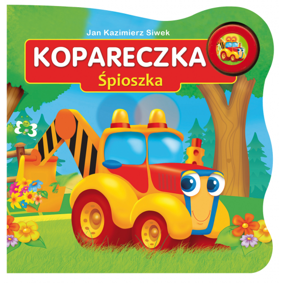 Książka Kopareczka Śpioszka Siwek Kazimierz Jan