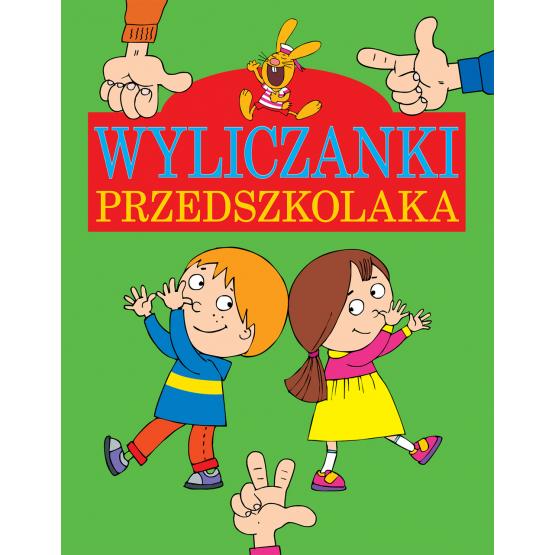 Książka Wyliczanki przedszkolaka Praca zbiorowa