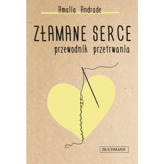 Książka Złamane serce. Przewodnik przetrwania Andrade Amalia