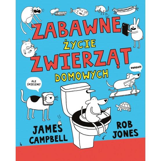 Książka Zabawne życie zwierząt domowych Campbell James