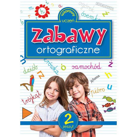 Książka Zabawy ortograficzne 2 Sarna Katarzyna