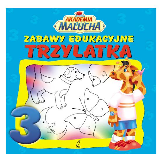 Książka Zabawy edukacyjne trzylatka Praca zbiorowa