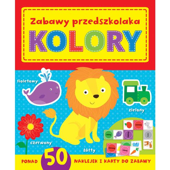 Książka Zabawy w przedszkolaka. Kolory Praca zbiorowa