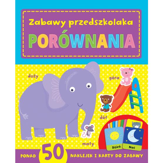Książka Zabawy  przedszkolaka. Porównania Praca zbiorowa