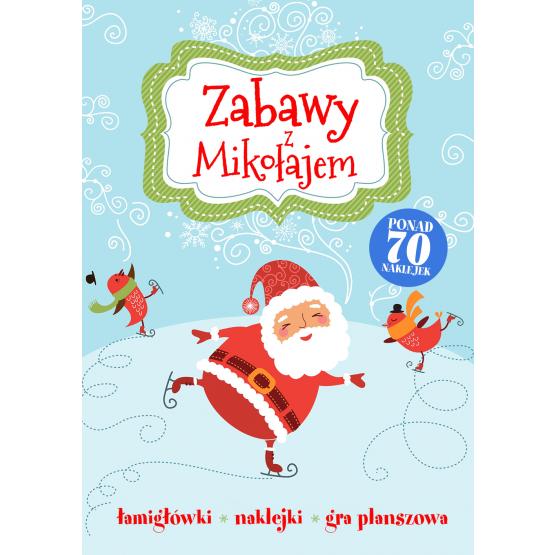 Książka Zabawy z Mikołajem Praca zbiorowa