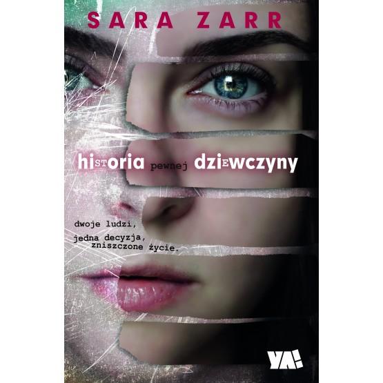 Książka Historia pewnej dziewczyny Zarr Sara